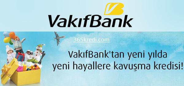 vakıfbank yılbaşı kredisi